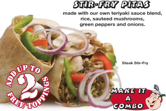 Stir-Fry Pitas made with our own teriyaki sauce blend, rice, sauteed mushrooms, green peppers and onions.